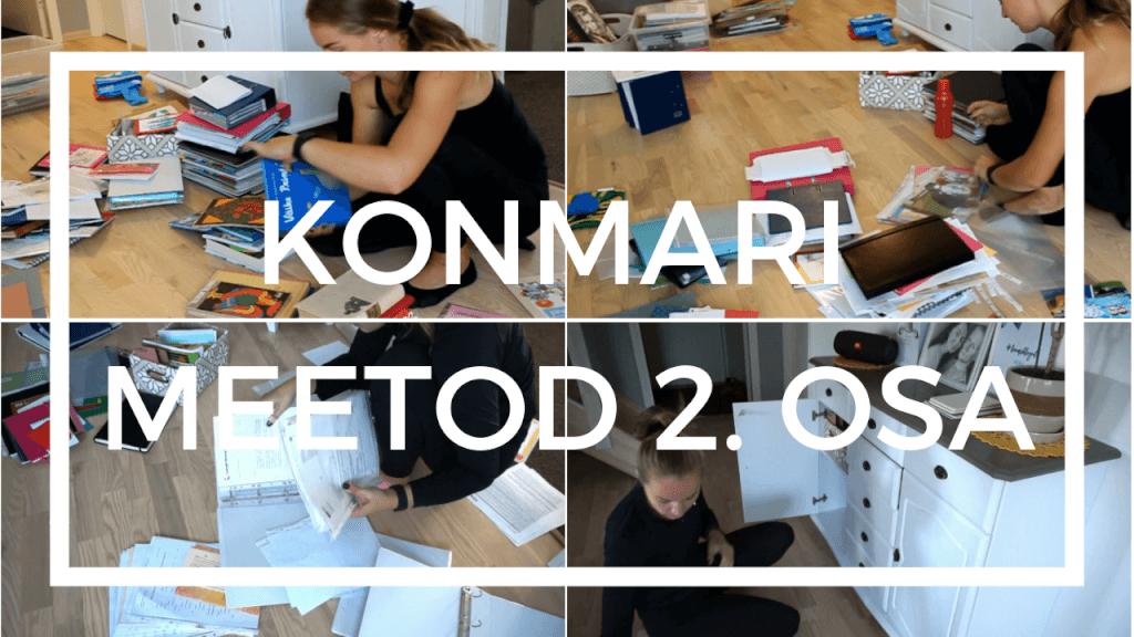 KonMari korrastusmeetod – 2. osa